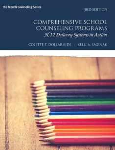 Comprehensive School Counseling Programs: K-12 Delivery Systems in Action (What's New in Counseling)