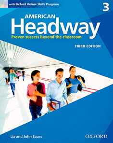 American Headway Third Edition: Level 3 Student Book: With Oxford Online Skills Practice Pack