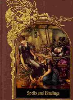 Spells and Bindings (Enchanted World Series)