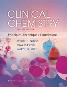 Clinical Chemistry: Principles, Techniques and Correlations