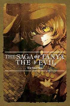 The Saga of Tanya the Evil, Vol. 3 (light novel): The Finest Hour (The Saga of Tanya the Evil, 3)