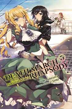 Death March to the Parallel World Rhapsody, Vol. 5 (light novel) (Death March to the Parallel World Rhapsody (light novel), 5)