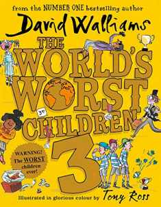 The World's Worst Children 3: Fiendishly Funny New Short Stories for Fans of David Walliams Books [Paperback] [Jan 01, 2008] David Walliams