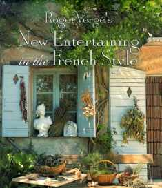 Roger Verge's New Entertaining in the French Style