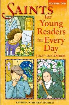 Saints for Young Readers for Every Day: July - December