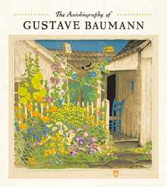 The Autobiography of Gustave Baumann