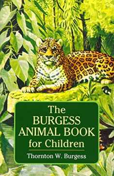 The Burgess Animal Book for Children (Dover Children's Classics)