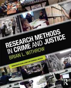 Research Methods in Crime and Justice (Criminology and Justice Studies)