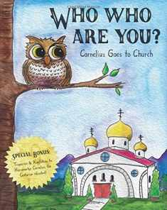 Who Who Are You?: Cornelius the Owl Goes to Church