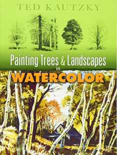 Painting Trees and Landscapes in Watercolor (Dover Art Instruction)