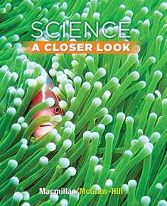 Science, a Closer Look, Grade 3, Student Edition