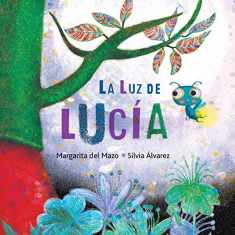 La luz de Lucía (Lucy's Light) (Spanish Edition)