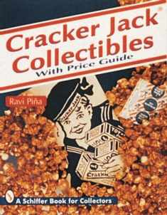 Cracker Jack Collectibles: With Price Guide (Schiffer Book for Collectors)