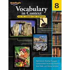 Vocabulary in Context for the Common Core Standards: Reproducible Grade 8