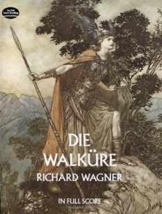 Die Walkure in Full Score