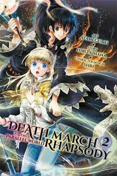 Death March to the Parallel World Rhapsody, Vol. 2 (manga) (Death March to the Parallel World Rhapsody (manga), 2)