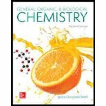 9781259883989-1259883981-General, Organic, & Biological Chemistry