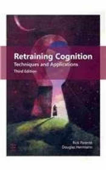 9781416404385-1416404384-Retraining Cognition: Techniques and Applications