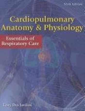 9781285051857-1285051858-Cardiopulmonary Anatomy & Physiology