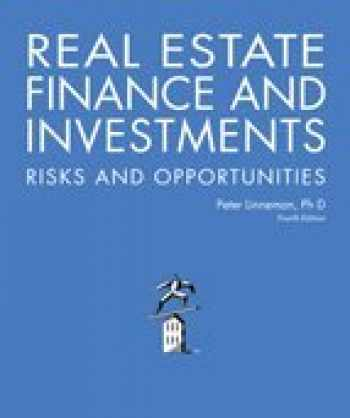 9780692480458-0692480455-Real Estate Finance and Investments Risks and Opportunities, Fourth Edition