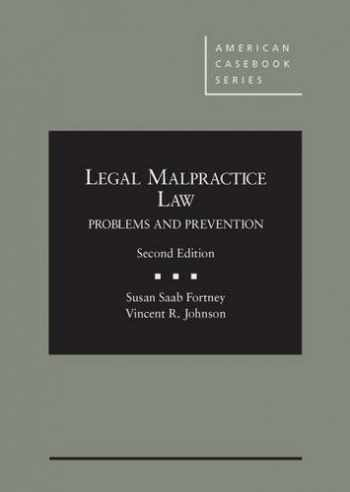 9780314287533-0314287531-Legal Malpractice Law: Problems and Prevention, 2d (American Casebook Series)