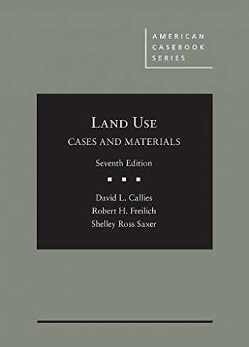 9781634596879-1634596870-Cases and Materials on Land Use (American Casebook Series)