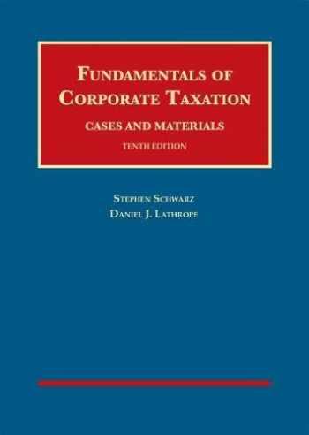 9781642428780-1642428787-Fundamentals of Corporate Taxation (University Casebook Series)