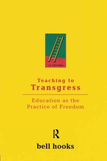 9780415908085-0415908086-Teaching to Transgress: Education as the Practice of Freedom (Harvest in Translation)