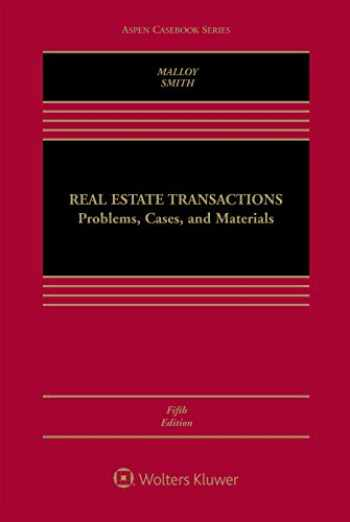 9781454871064-1454871067-Real Estate Transactions: Problems, Cases, and Materials (Aspen Casebook)