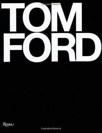 9780847826698-0847826694-Tom Ford