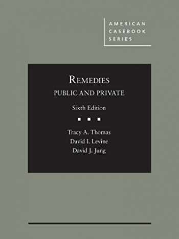 9780314268143-0314268146-Remedies, Public and Private (American Casebook Series)