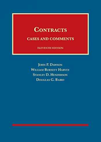 9781683286493-1683286499-Contracts, Cases and Comments (University Casebook Series)
