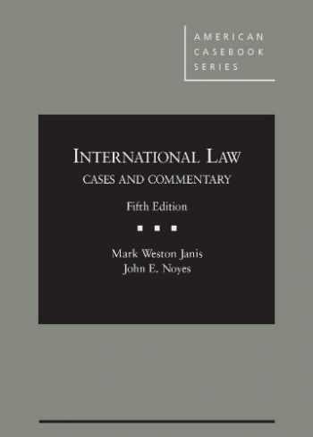 9780314280411-0314280413-International Law (American Casebook Series)