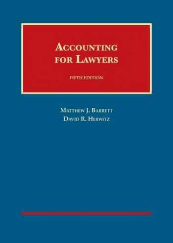 9781599416748-1599416743-Accounting for Lawyers 5th (University Casebook Series)