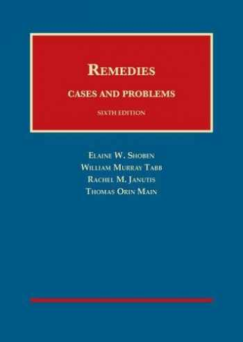 9781634602631-1634602633-Remedies, Cases and Problems (University Casebook Series)