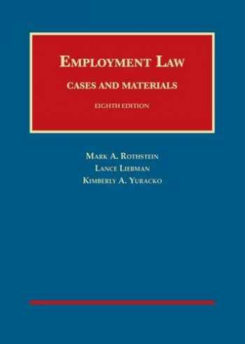 9781609304492-1609304497-Employment Law Cases and Materials (University Casebook Series)