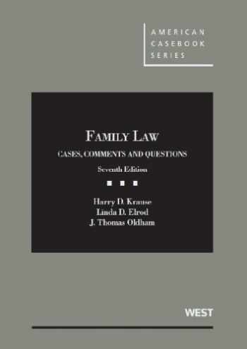 9780314280251-0314280251-Family Law: Cases, Comments and Questions, 7th (American Casebook Series)