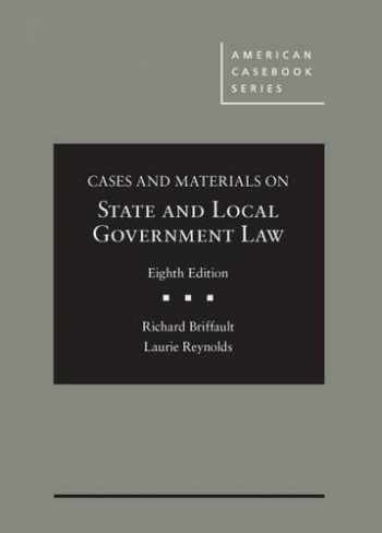 9780314285010-0314285016-Cases and Materials on State and Local Government Law (American Casebook)