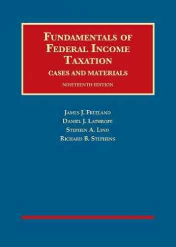 9781640208520-1640208526-Fundamentals of Federal Income Taxation (University Casebook Series)