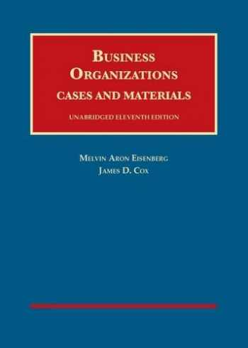 9781609304355-1609304357-Business Organizations: Cases and Materials (University Casebook)