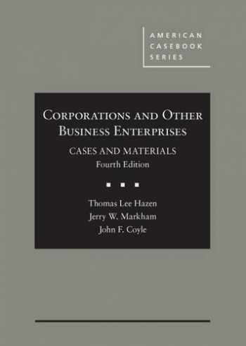 9780314284372-0314284370-Corporations and Other Business Enterprises, Cases and Materials (American Casebook Series)