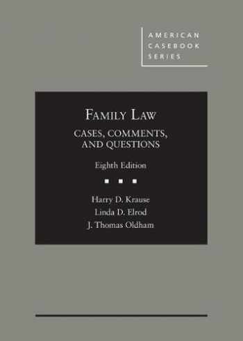 9781683284512-1683284518-Family Law: Cases, Comments, and Questions (American Casebook Series)