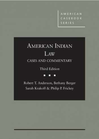 American Indian Law: Cases and Commentary (American Casebook Series)
