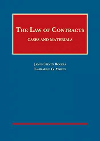 9781683289937-1683289935-The Law of Contracts, Cases and Materials (University Casebook Series)