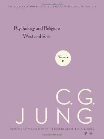 9780691097725-0691097720-Psychology and Religion: West and East (The Collected Works of C. G. Jung, Volume 11)