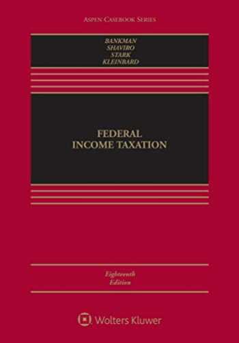 9781543801491-1543801498-Federal Income Taxation (Aspen Casebook Series)