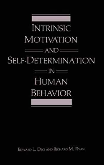 9780306420221-0306420228-Intrinsic Motivation and Self-Determination in Human Behavior (Perspectives in Social Psychology)