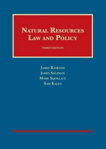 9781609304423-160930442X-Natural Resources Law and Policy (University Casebook Series)
