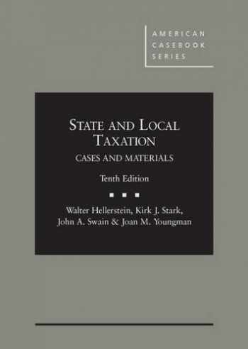 9780314286987-0314286985-State and Local Taxation (American Casebook Series)
