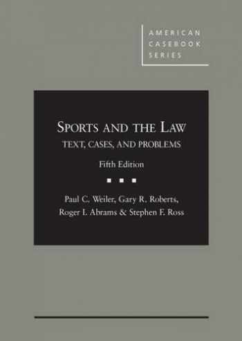 9781628101614-162810161X-Sports and the Law: Text, Cases and Problems, 5th (American Casebook Series)